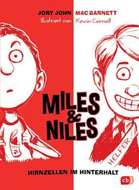 Miles   Niles   Hirnzellen im Hinterhalt PDF