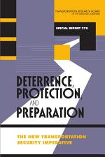 Deterrence, Protection, and Preparation