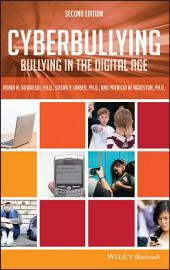 Cyberbullying: Bullying in the Digital Age, Edition 2
