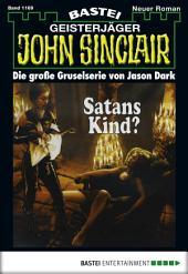 John Sinclair - Folge 1169: Satans Kind? (1. Teil)