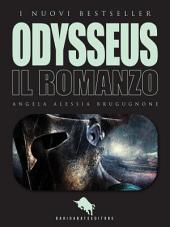 ODYSSEUS. Il Romanzo