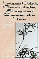 Language Output Communication Strategies And Communicative Tasks Book PDF