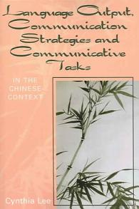Language Output  Communication Strategies and Communicative Tasks Book