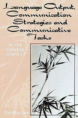 Language Output  Communication Strategies and Communicative Tasks