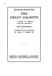 The Great Galeoto: A Drama in Three Acts and a Prologue