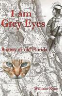I Am Grey Eyes PDF