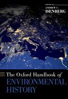The Oxford Handbook of Environmental History PDF