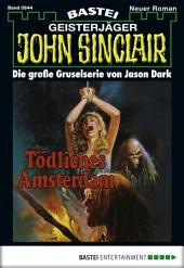 John Sinclair - Folge 0844: Tödliches Amsterdam (2. Teil)