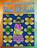 Adult Coloring Book: Victorian Dolls Mandala