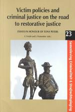 Victim Policies and Criminal Justice on the Road to Restorative Justice