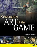 Creating the Art of the Game PDF