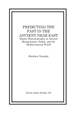 Predicting the Past in the Ancient Near East