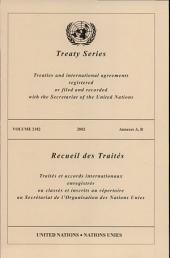 Treaty Series 2182 /2002: Annexes A, B