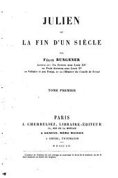 Julien ou la fin d'un siècle: Volume1
