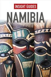 Insight Guides: Namibia: Edition 4