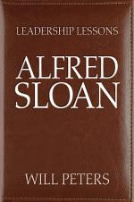 Leadership Lessons: Alfred Sloan