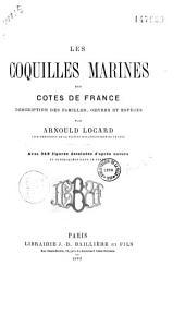 Les coquilles marines des côtes de France: description des familles, genres et espèces, Volume1