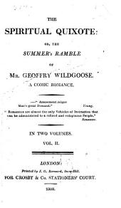 The spiritual Quixote: or, The summer's ramble of mr. Geoffry Wildgoose [by R. Graves].