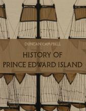 History of Prince Edward Island (Illustrated)