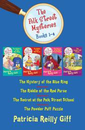 The Polk Street Mysteries Books 1–4: The Mystery of the Blue Ring, The Riddle of the Red Purse, The Secret at the Polk Street School, and The Powder Puff Puzzle