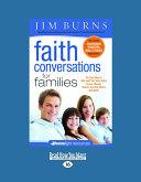 Faith Conversations for Families (Homelight) (Large Print 16pt)