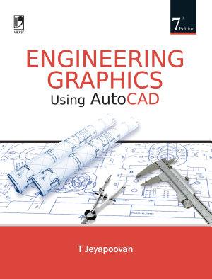 Engineering Graphics Using Autocad  7th Edition