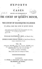 Reports of Cases Argued and Determined in the Court of Queen's Bench: And the Court of Exchequer Chamber on Appeal from the Court of Queen's Bench [1861-1869] ...