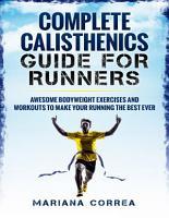Complete Calisthenics for Runners PDF