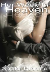 Her Week In Heaven : Black Erotica: (Adults Only Erotica)