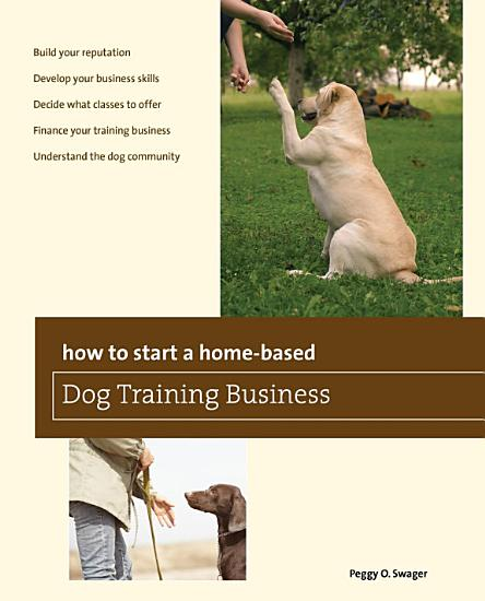 How to Start a Home based Dog Training Business PDF