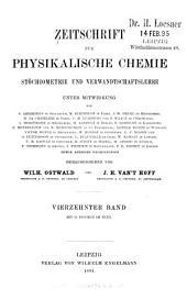 Zeitschrift für physikalische Chemie, Stöchiometrie und Verwandtschaftslehre: Band 14
