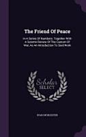 The Friend of Peace PDF