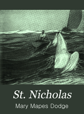 St. Nicholas: A Monthly Magazine for Boys and Girls, Volume 41, Part 2