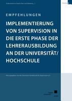 Implementierung von Supervision in die erste Phase der Lehrerausbildung an der Universit  t  Hochschule PDF