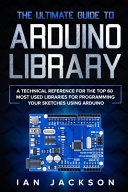 The Ultimate Guide to Arduino Library PDF