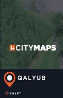City Maps Qalyub Egypt