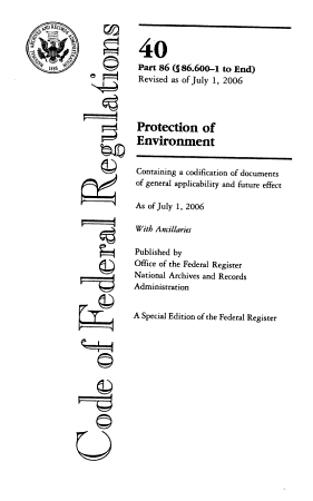 Code of Federal Regulations  Title 40  Protection of Environment  Pt  86  Sec  86 600 1 End   Revised as of July 1  2006 PDF