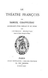 Le théâtre françois: Accompagné d'une préf. et de notes