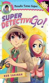 Super Detective Go!
