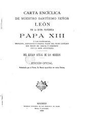 Carta encíclica de N. Sr. León ... Papa XIII: del estado actual a los obreros