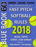 Bluebook 60 Fastpitch Softball Rules 2018 Book