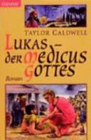 Lukas   der Medicus Gottes PDF