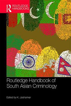 Routledge Handbook of South Asian Criminology PDF