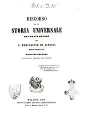 Discorso su la Storia universale dei frati minori del p. Marcellino da Civezza