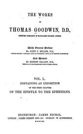The Works of Thomas Goodwin: Volume 1