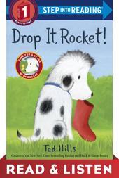 Drop It, Rocket!: Read & Listen Edition