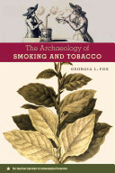 The Archaeology of Smoking and Tobacco PDF