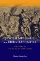 Jewish Messiahs in a Christian Empire