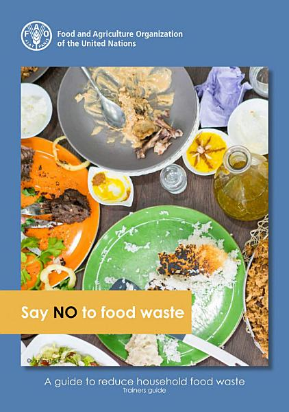 Download Say NO to food waste  Book