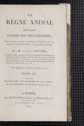 Le règne animal distribué d'après son organisation: pour servir de base a l'histoire naturelle des animaux et d'introduction a l'anatomie comparée, Volume2